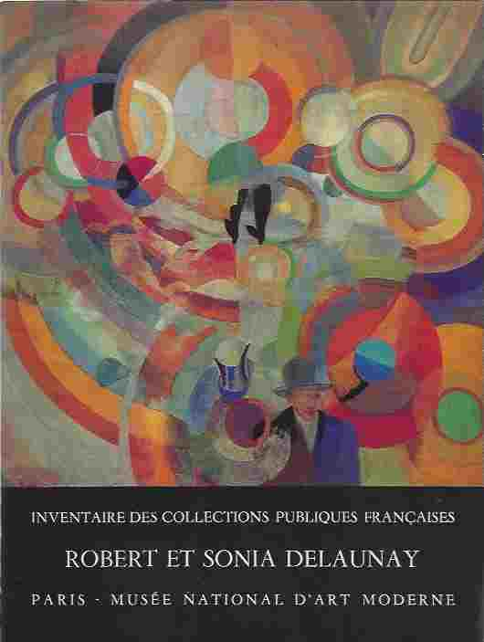 Image for INVENTAIRE DES COLLECTIONS PUBLIQUES FRANCAISES 15  PARIS, MUSEE NATIONAL D'ART MODERNE - ROBERT ET SONIA DELAUNAY.