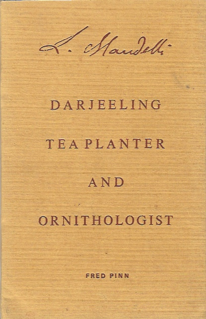 Image for L. Mandelli, Darjeeling Tea Planter and Ornithologist