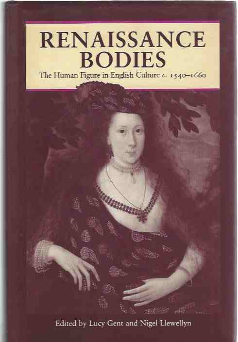 Image for Renaissance Bodies: Human Figure in English Culture, c.1540-1660