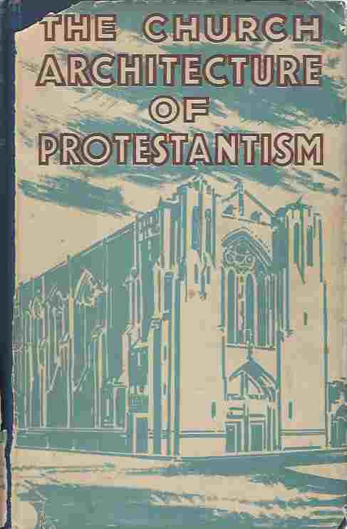 Image for The Church Architecture Of Protestantism.