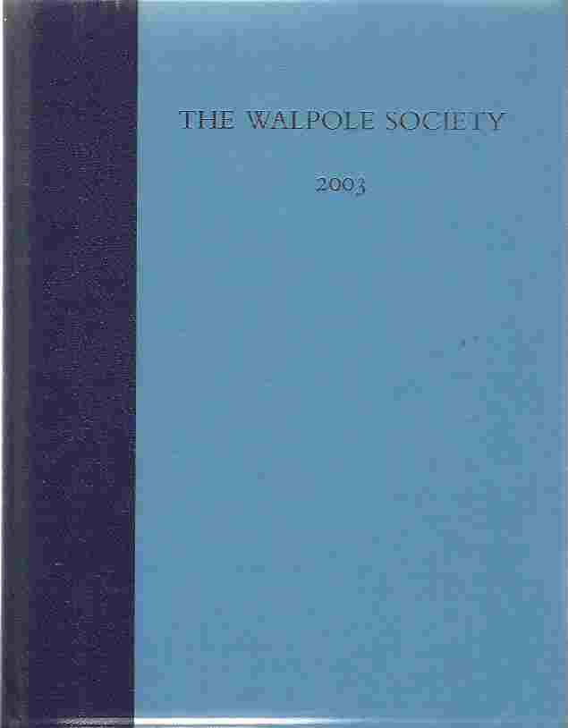 Image for The Sixty-fifth Volume of the Walpole Society 2003