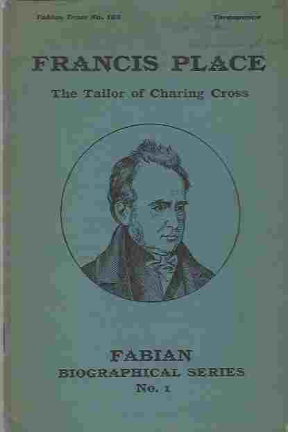Image for Francis Place  The tailor of Charing Cross
