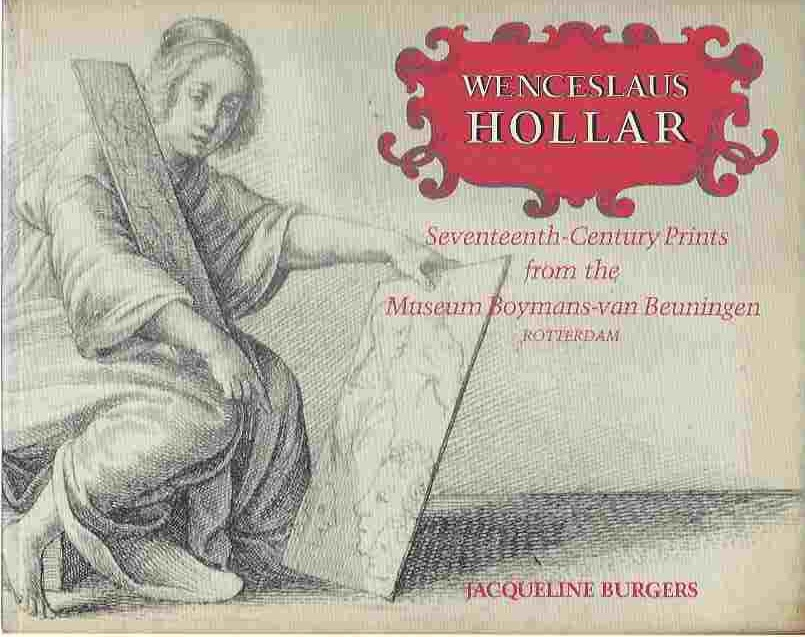 Image for Wenceslaus Hollar  Seventeenth-Century Prints from the Museum Boymans-Van Beuningen, Rotterdam