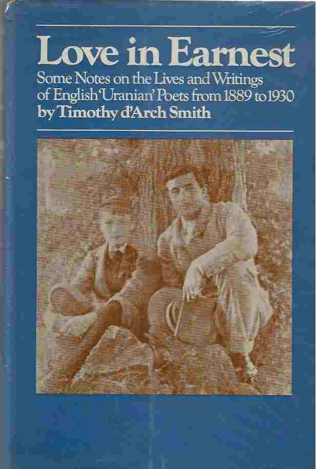 Image for Love in Earnest: Some Notes on the Lives and Writings of English 'Uranian' Poets from 1889 to 1930