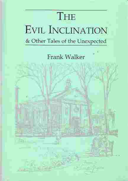 Image for The Evil Inclination & Other Tales of the Unexpected
