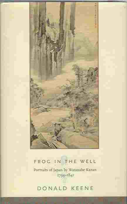 Image for Frog in the Well  Portraits of Japan by Watanabe Kazan, 1793-1841