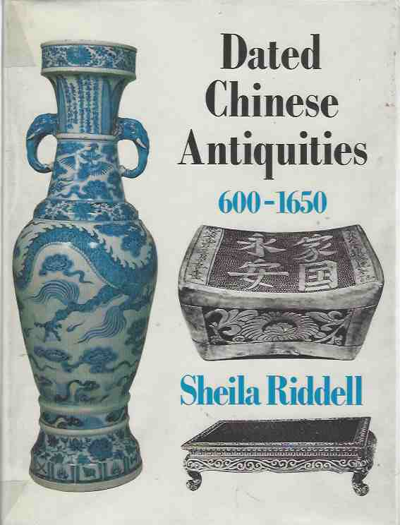 Image for Dated Chinese Antiquities 600-1650