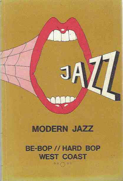 Image for Modern Discography: Modern Jazz/ Be-Bop/Hard Bop/ West Coast - Vol 2: D-H.