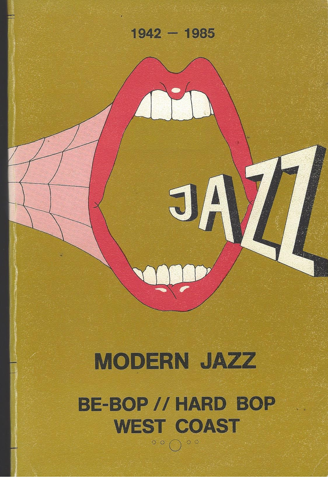 Image for Modern Discography: Modern Jazz/ Be-Bop/Hard Bop/ West Coast 1942-1985 - Vol 5 P-S