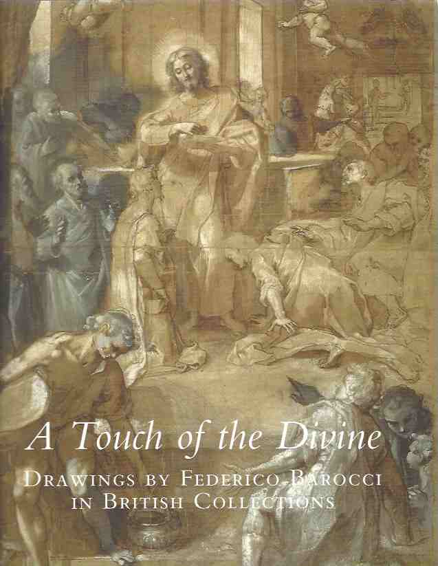Image for A Touch of the Divine: Drawings by Federico Barocci in British Collections