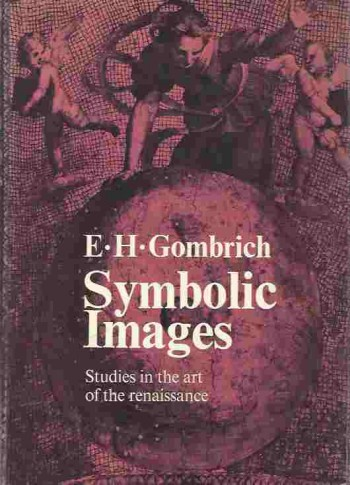 Image for Symbolic Images  Studies in the Art of the Renaissance
