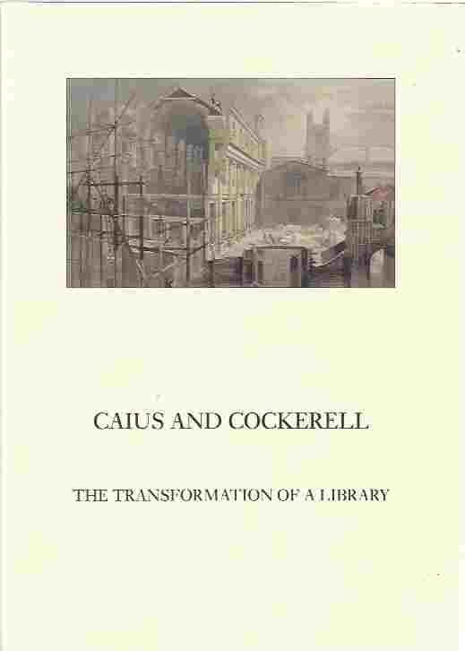 Image for Caius and Cockerell  The Transformation of a Library
