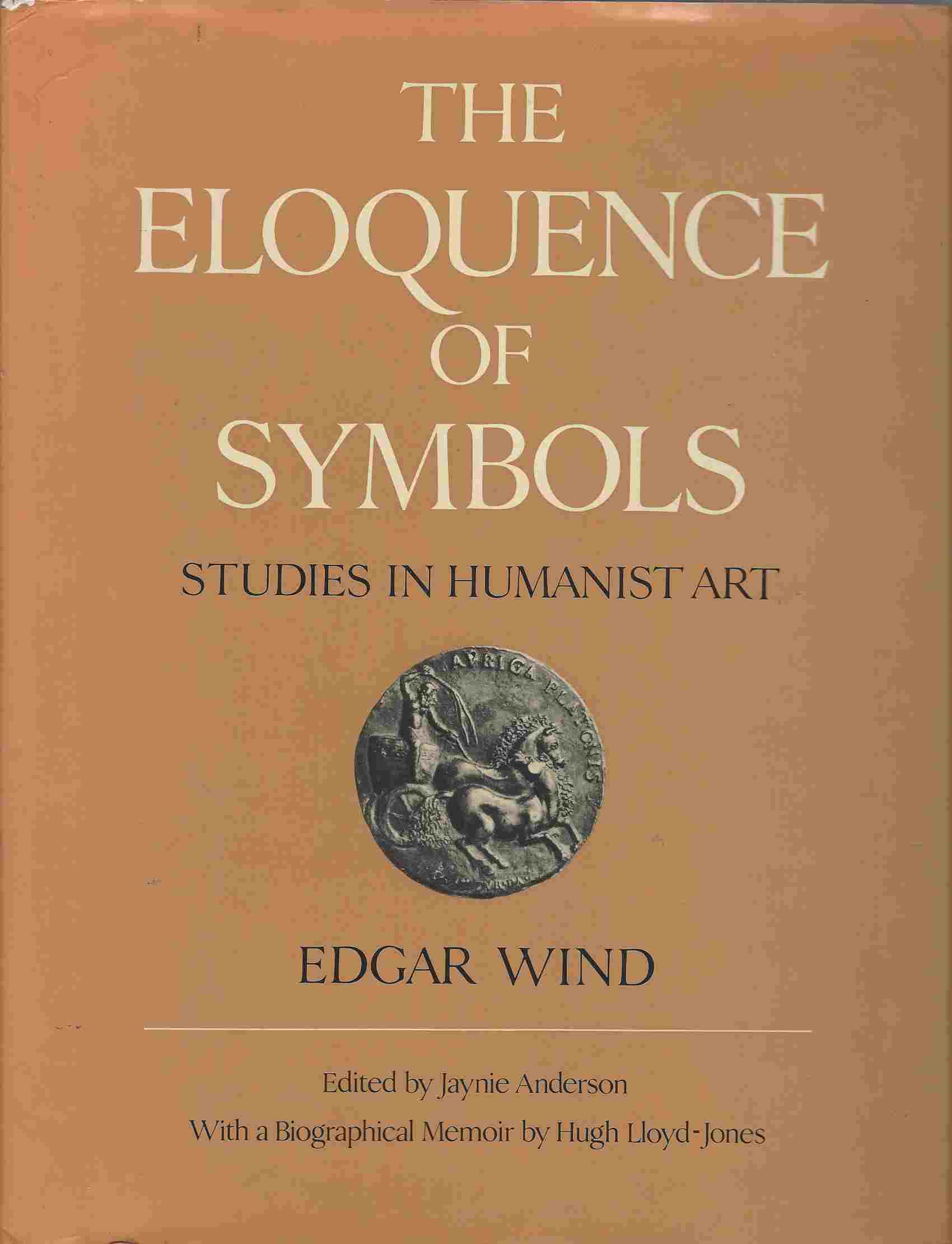 Image for The Eloquence of Symbols  Studies in Humanist Art