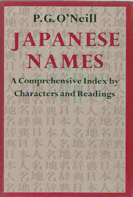 Image for Japanese Names  A Comprehensive Index by Characters and Readings