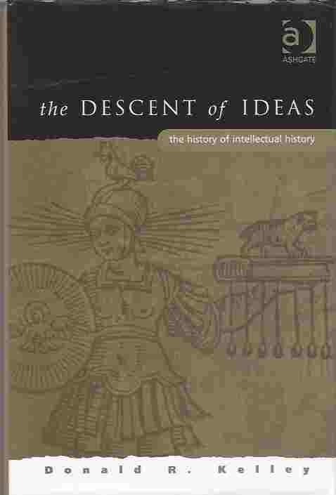 Image for The Descent of Ideas  The History of Intellectual History