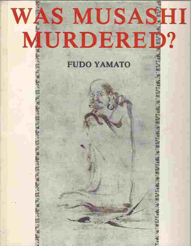 Image for Was Musashi murdered?