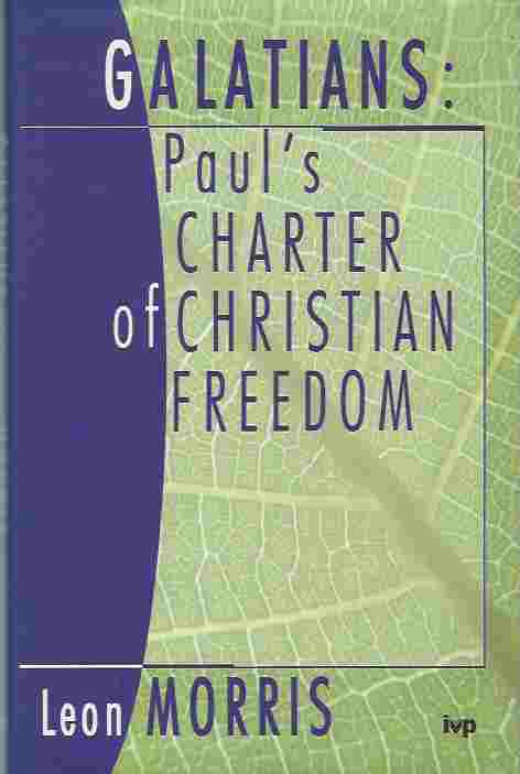 Image for Galatians  Paul's Charter of Christian Freedom
