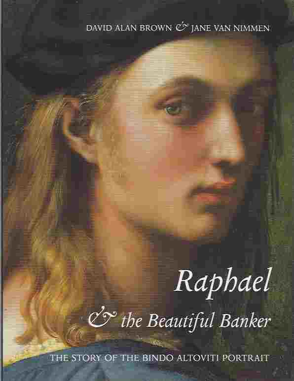 Image for Raphael and the Beautiful Banker  The Story of the Bindo Altoviti Portrait
