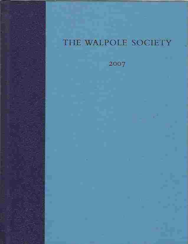 Image for The Sixty-Ninth Volume of the Walpole Society 2007