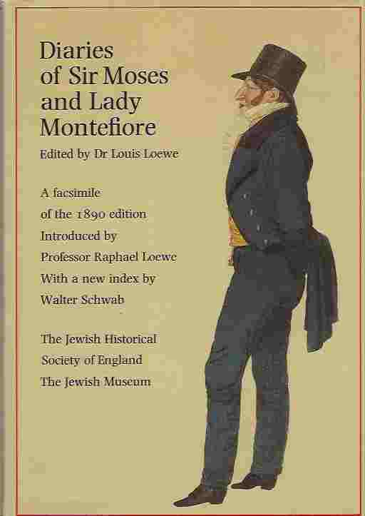 Image for Diaries Of Sir Moses And Lady Montefiore. A Facsimile Of The 1890 Edition.