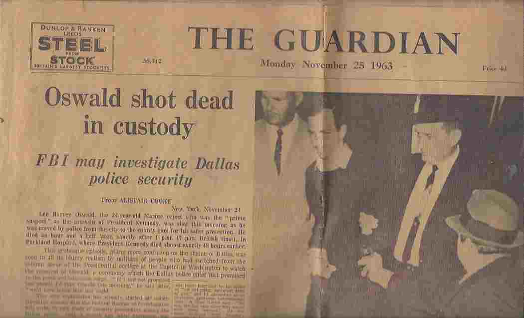 Image for The Guardian : Monday, November 25, 1963 'Oswald Shot Dead in Custody' [Kennedy Assassination]