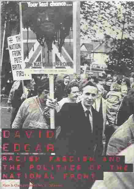 Image for Racism, Fascism and the Politics of the National Front (Race & Class Pamphlet No.4)