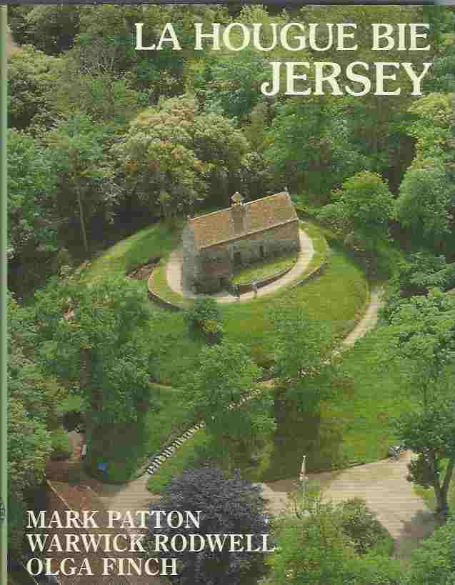 Image for La Hougue Bie, Jersey: A Study of the Neolithic Tomb, Medieval Chapel and Prince's Tower, Including a Report on the Excavations of 1991-95