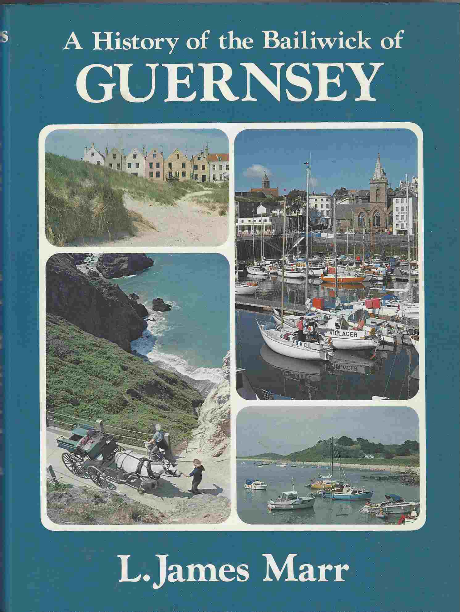 Image for History of the Bailiwick of Guernsey