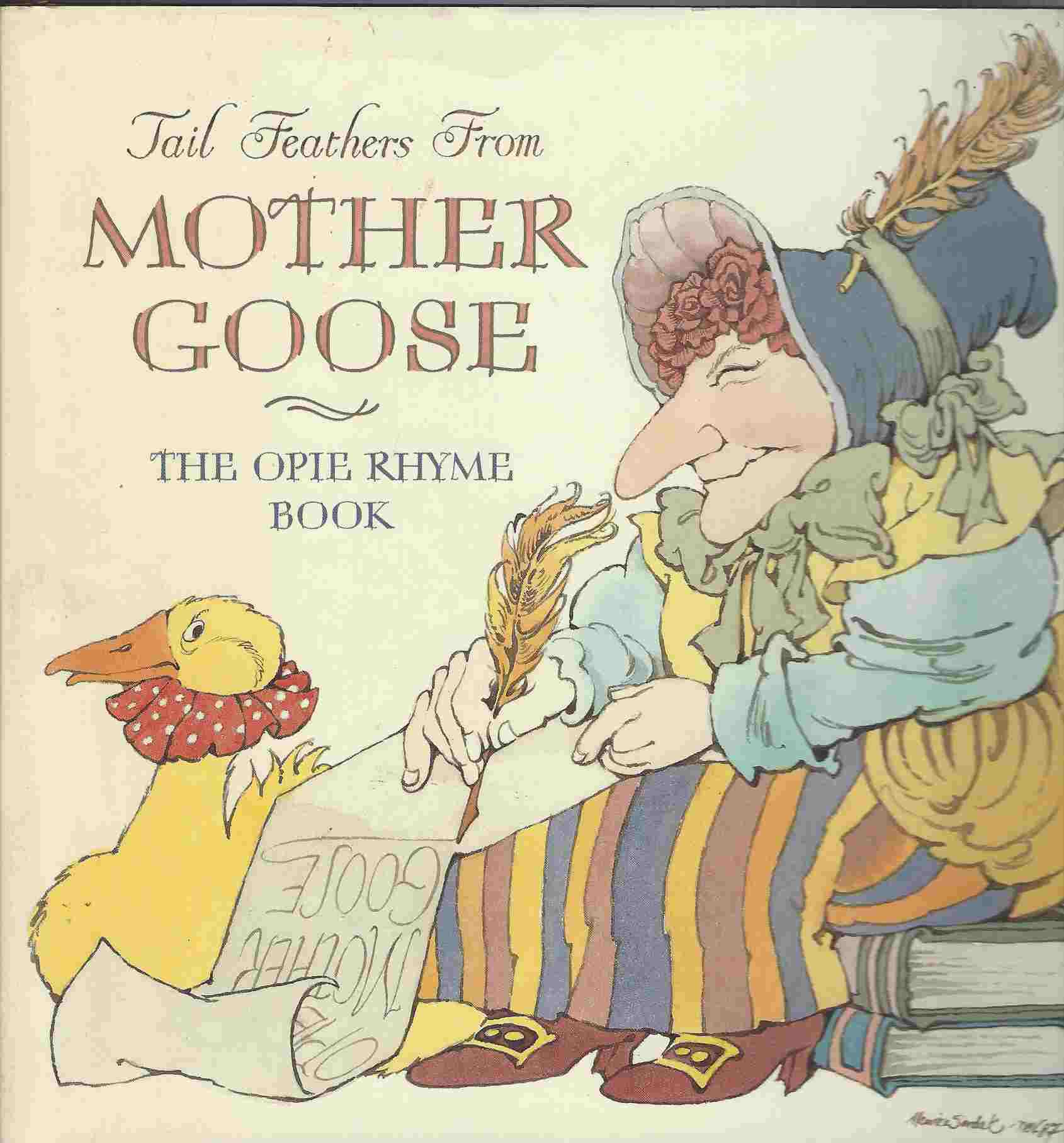 Image for Tail Feathers from Mother Goose  The Opie Rhyme Book