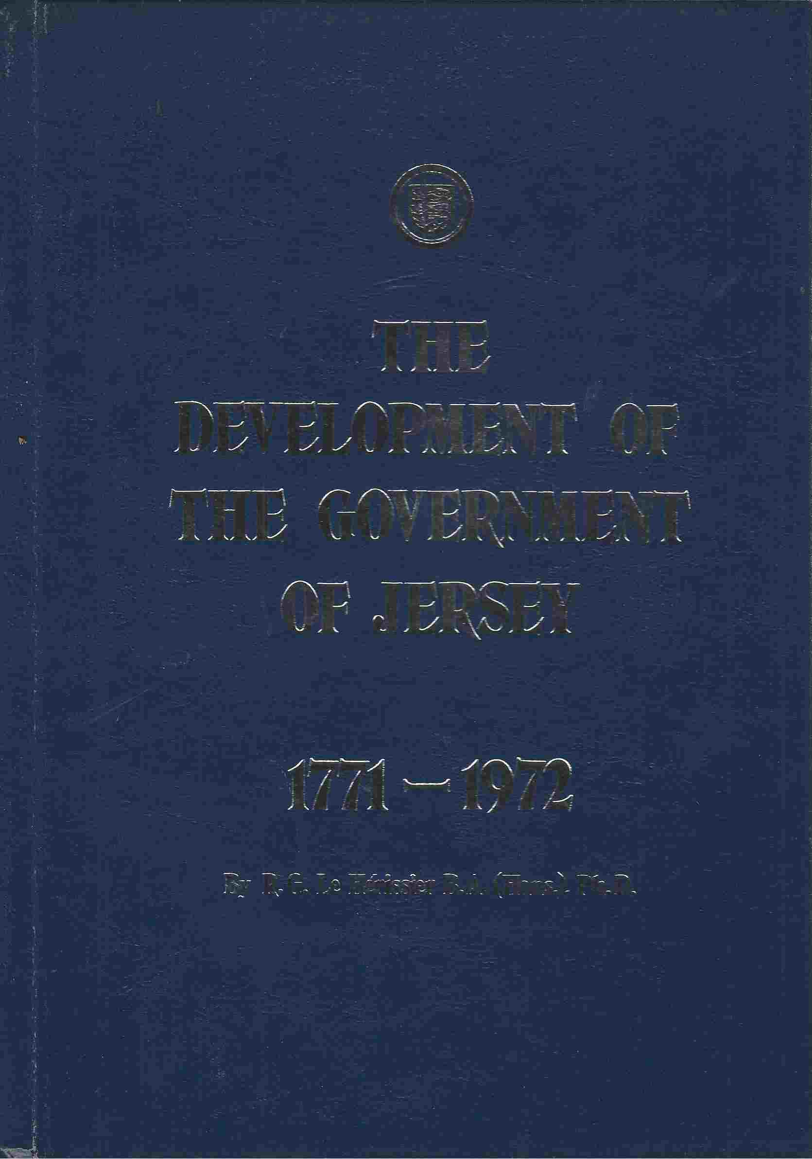 Image for The development of the Government of Jersey, 1771-1972