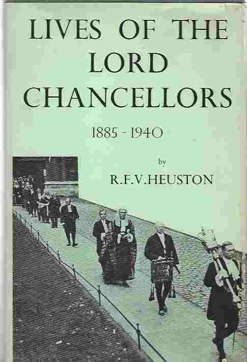 Image for Lives Of The Lord Chancellors, 1885-1940