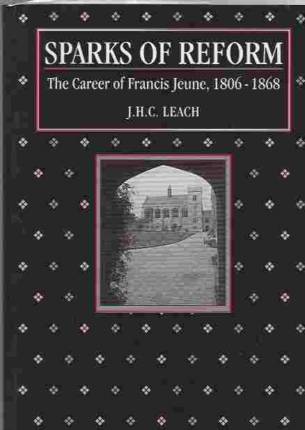 Image for Sparks of Reform: The Career of Francis Jeune, 1806-1868.