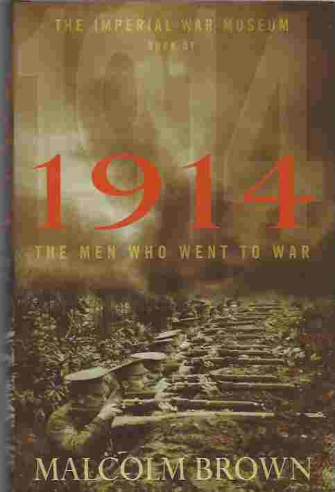 Image for Imperial War Museum Book of 1914. The Men Who Went to War [signed copy]