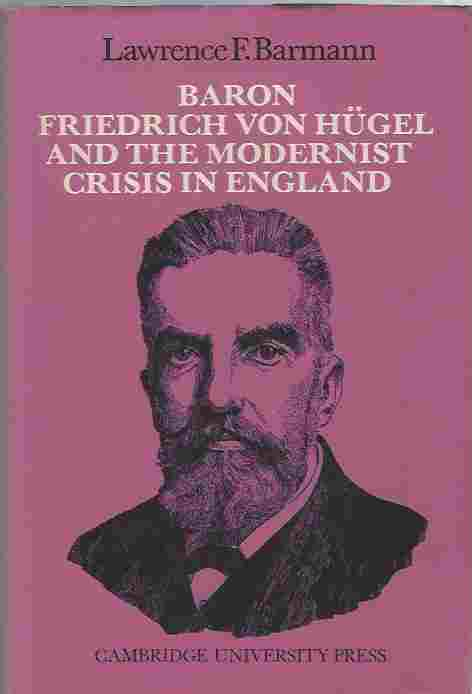 Image for Baron Friedrich von Hügel and the Modernist Crisis in England