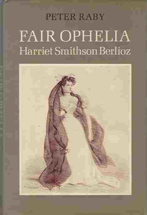 Image for Fair Ophelia  a Life of Harriet Smithson Berlioz