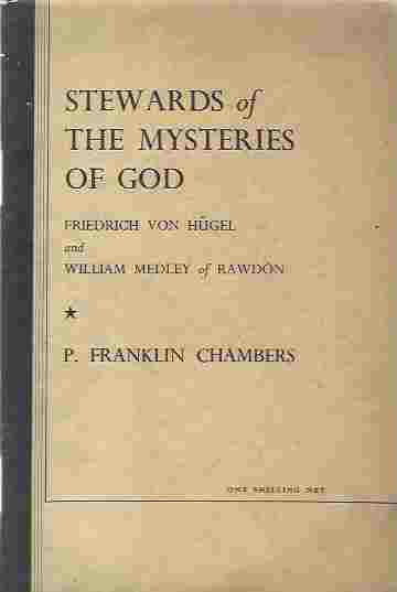 Image for Stewards of the Mysteries of God. Friedrich von hügel and William Medley of Rawdon. A study in spiritual Catholicity.