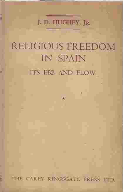 Image for Religious Freedom In Spain Its Ebb And Flow