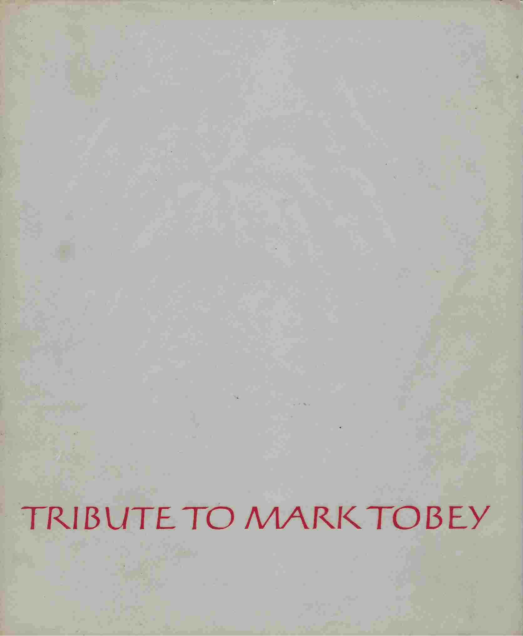 Image for Tribute to Mark Tobey.