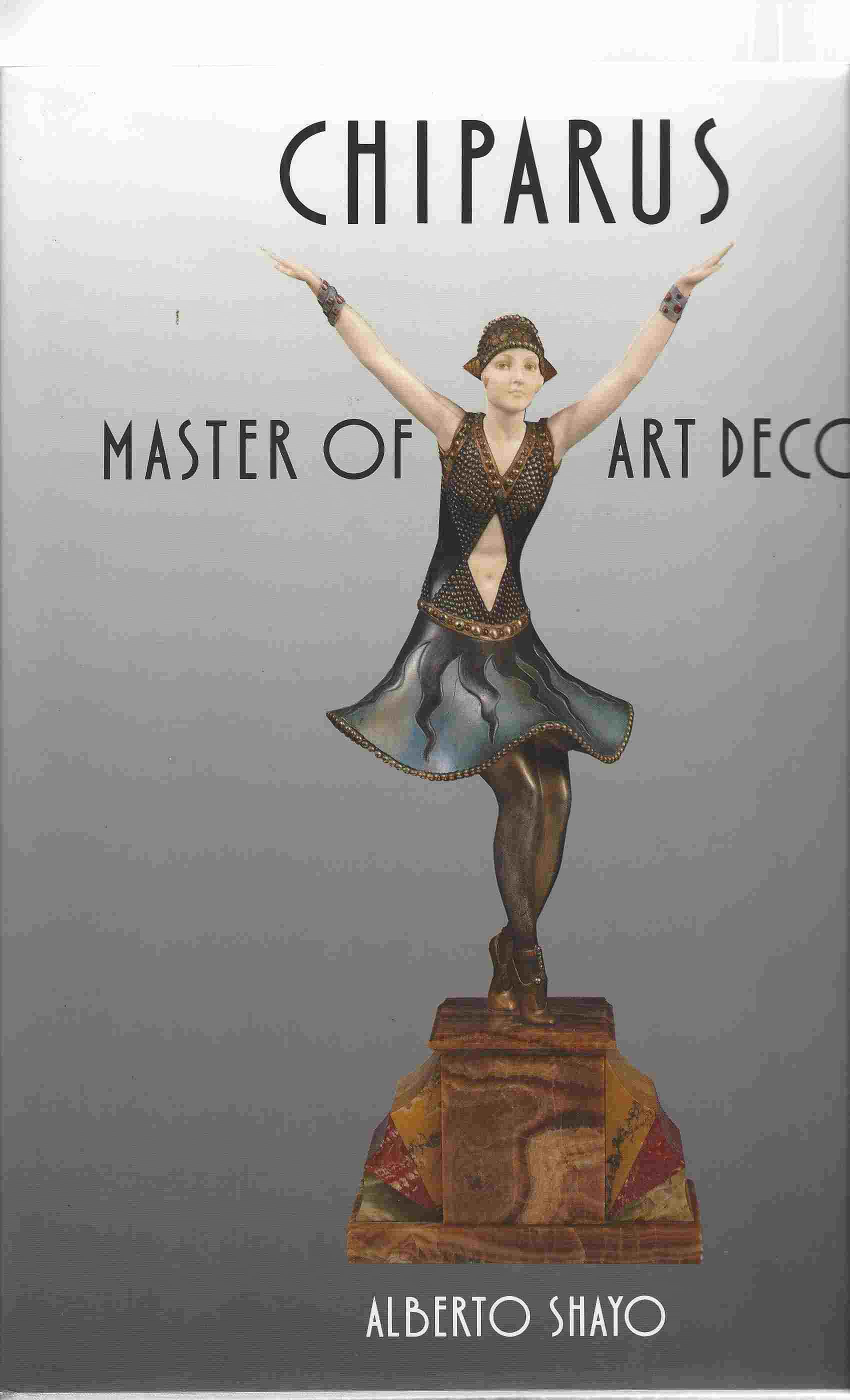 Image for Chiparus  Art Deco's Celebrated Sculptor