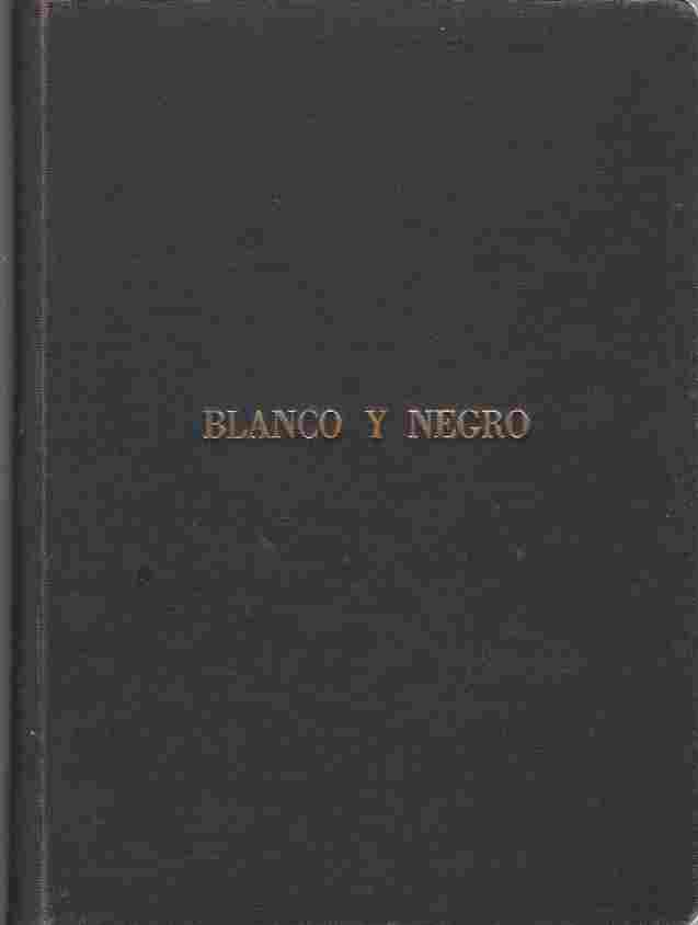 Image for Blanco y Negro Revista Ilustrada. Bound volume, various issues of 1914