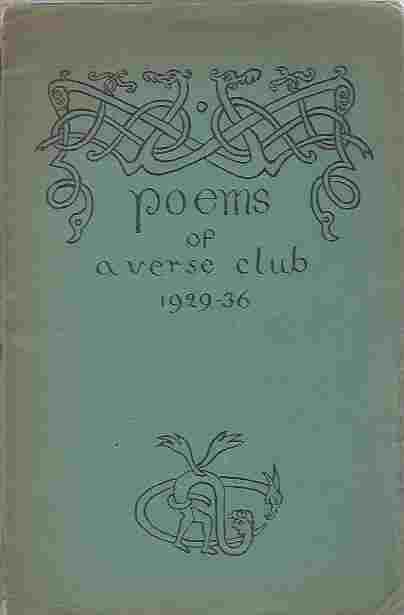 Image for Selections From the Poems of A Verse Club Known to Its Members as th 'A.V.C,' 1929-1936