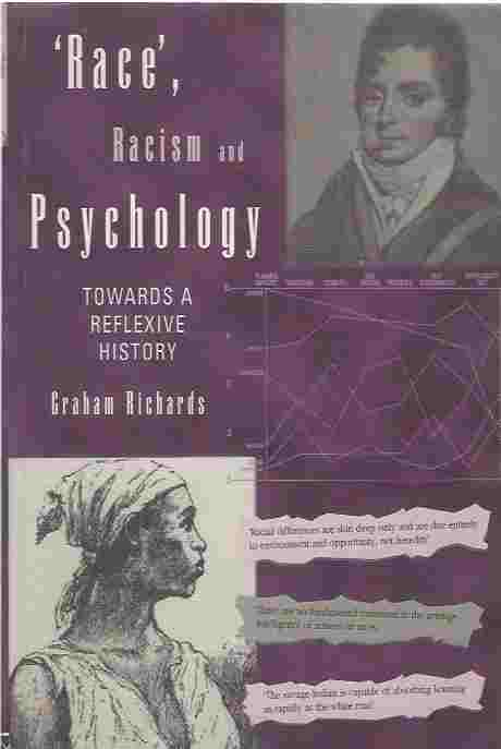 Image for Race, Racism and Psychology  Towards a Reflexive History