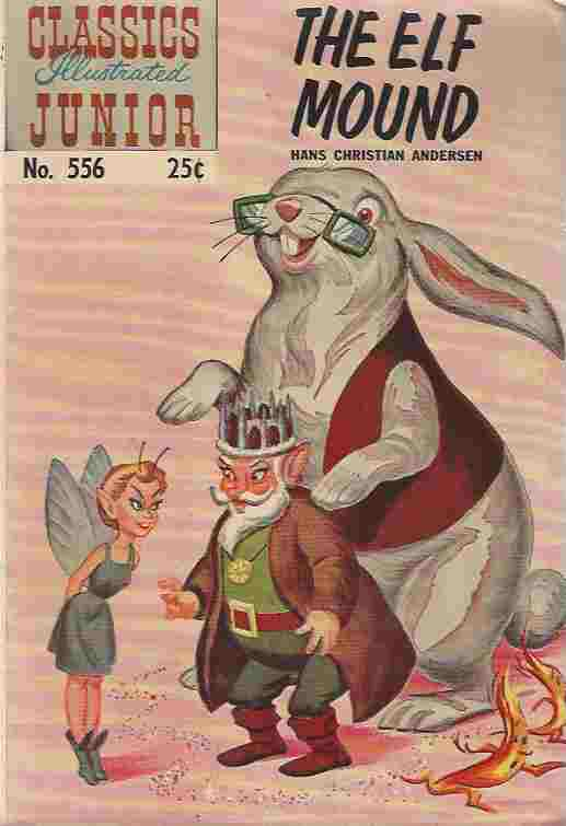 Image for The Elf Mound - Classics Illustrated Junior, No 556, Fall 1968