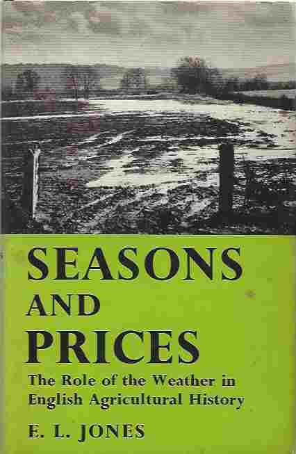 Image for Seasons And Prices  The Role of the Weather in English Agricultural History