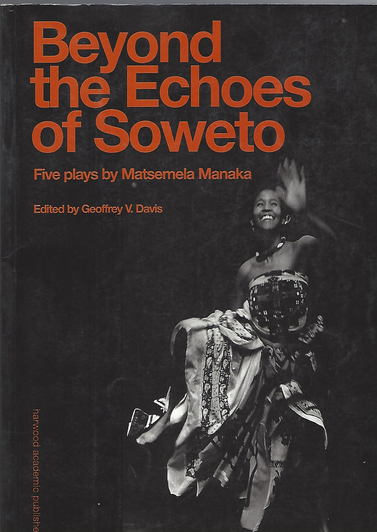 Image for Beyond the Echoes of Soweto - Five Plays