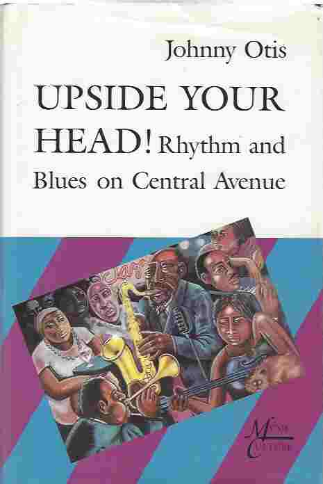 Image for Upside Your Head! Rhythm and Blues on Central Avenue