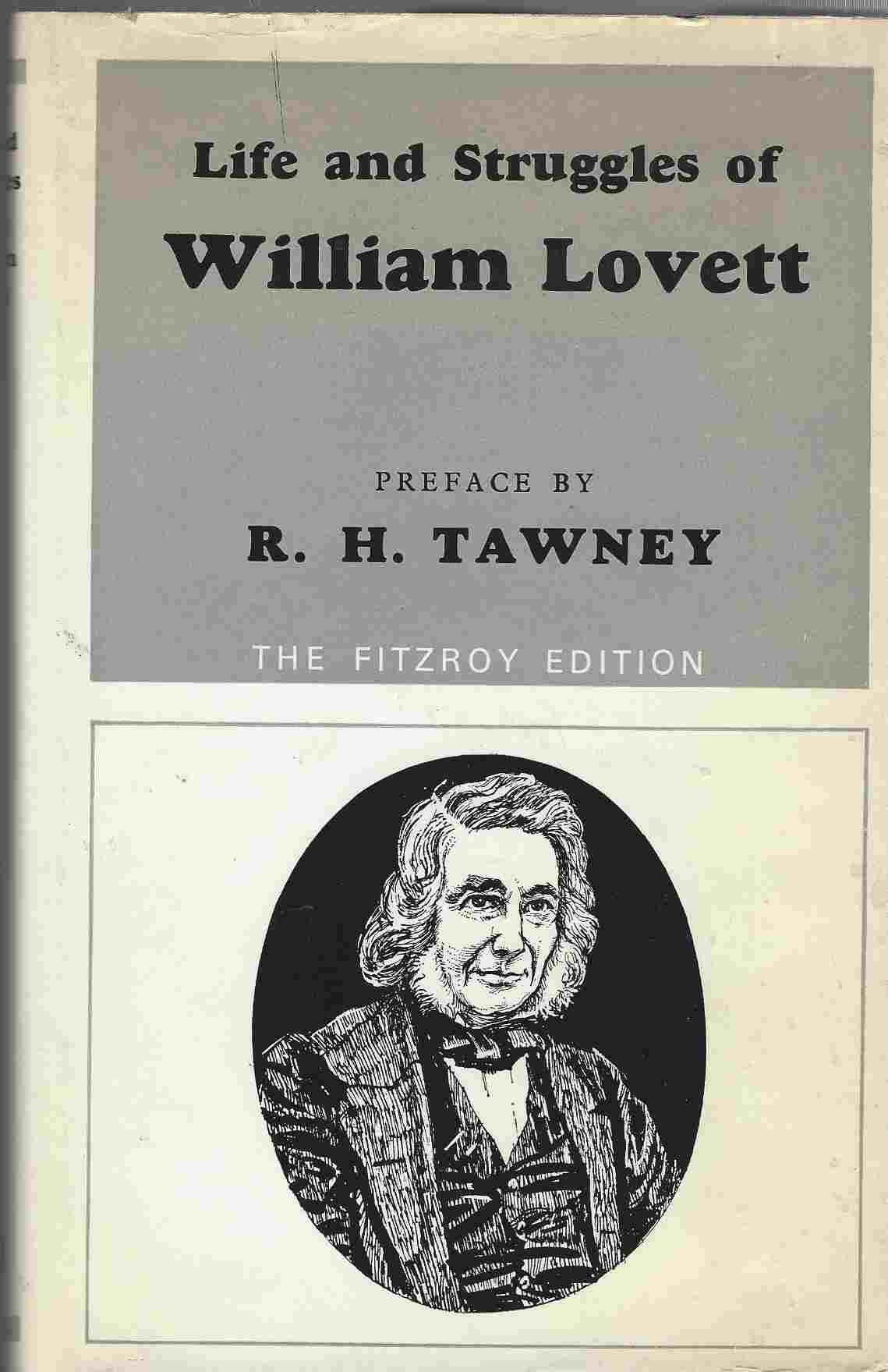 Image for Life and struggles of William Lovett ... With a preface by R. H. Tawney. With a portrait