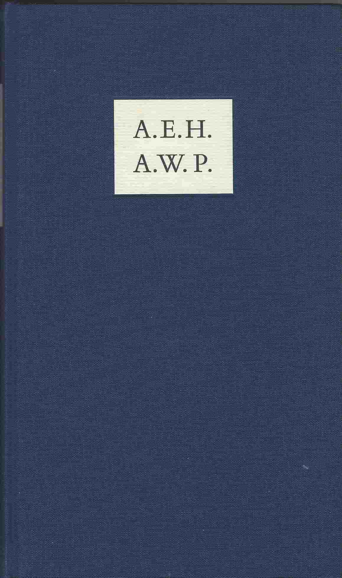 Image for AEH / AWP  A Classical Friendship - A. E. Housman and A. W. Pollard
