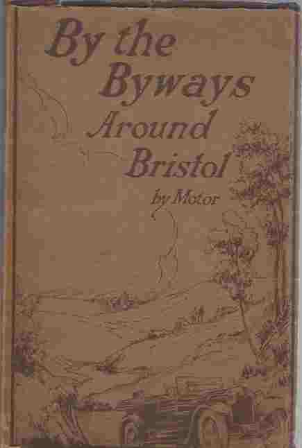 Image for By the Byways Around Bristol by Motor