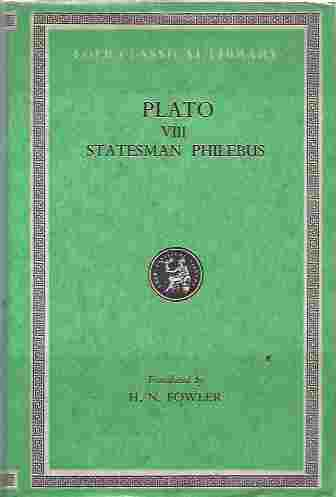 Image for Plato VIII: Statesman, Philebus. The Loeb Classical Library.